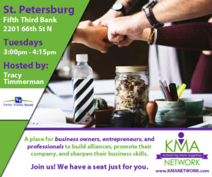 St. Petersburg - KMA Network Meeting @ Fifth Third Bank | Saint Petersburg | Florida | United States