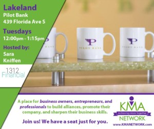 Lakeland - KMA Network Meeting @ Pilot Bank | Lakeland | Florida | United States