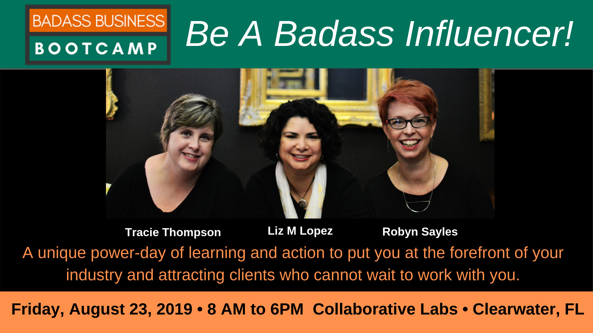 Badass Business Bootcamp - Be a Badass Influencer @ Collaborative Labs | Clearwater | Florida | United States