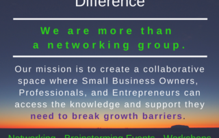 We are more than a networking group.